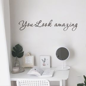 You Look Amazing Wall Art Decal Wall Quotes Stickers Inspirational Cute Positive Quote Sticker for Girls Room Bedroom Closet Mirror Backdrop